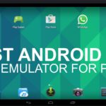2021 Best Android Emulators for PC and Mac