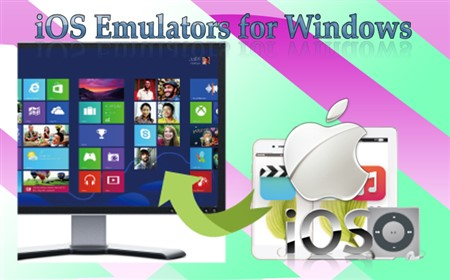 Best iOS Emulators For Windows 10/8/7/vista PC